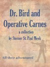 Dr. Bird and Operative Carnes - S.P. Meek