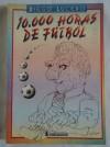 10000 horas de fútbol - Diego Lucero