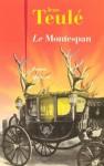 Le Montespan (French Edition) - Jean Teulé