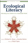 Ecological Literacy: Educating Our Children for a Sustainable World - David W. Orr, Fritjof Capra, Michael K. Stone