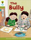The Bully (Oxford Reading Tree, Stage 7, More Stories A, Magic Key) - Roderick Hunt, Alex Brychta