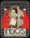 Indios: A Poem . . . A Performance - Linda Hogan, Lois Beardslee