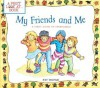 My Friends and Me: First Look at Friendship - Pat Thomas, Lesley Harker