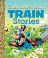 Little Golden Book Train Stories - Gertrude Crampton, Margaret Wise Brown, Marian Potter, Tibor Gergely