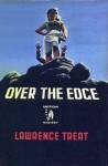Over the Edge - Lawrence Treat