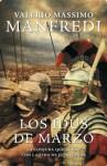Los idus de marzo (Spanish Edition) - Valerio Massimo Manfredi