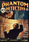 The Phantom Detective - The Crime Castle - December, 1934 08/2 - Robert Wallace