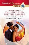 The Privileged and the Damned - Kimberly Lang