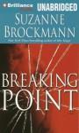 Breaking Point - Suzanne Brockmann, Patrick G. Lawlor, Melanie Ewbank