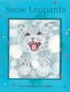 Snow Leopards - Nicole Poppenhager, Ivan Gantschev, J. Alison James