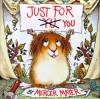 Just for You (Little Critter) - Mercer Mayer