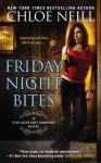 Friday Night Bites (Chicagoland Vampires #2) - Chloe Neill