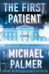 The First Patient - Michael Palmer