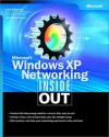Microsoft Windows XP Networking Inside Out - Curt Simmons, James Causey
