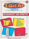I Get It! Measurement and Geometry, Level D - Tony Dentino, Jane Books, Jill Levy