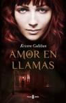 Amor en llamas - Kristen Callihan, PILAR DE LA PEÑA MINGUELL
