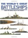 The World's Great Battleships - Robert Jackson