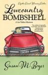 Lowcountry Bombshell (A Liz Talbot Mystery, #2) - Susan M. Boyer