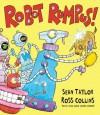 Robot Rumpus - Sean Taylor, Ross Collins