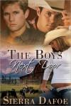 The Boys Next Door - Sierra Dafoe