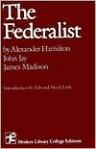 The Federalist - Alexander Hamilton, James Madison, John Jay