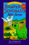 Bumper the Dinosaur Bible Stories: Two Stories in One Book - Mary Hollingsworth