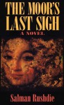 Moor's Last Sigh - Salman Rushdie