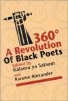 360: A Revolution of Black Poets - Kalamu ya Salaam, Kwame Alexander