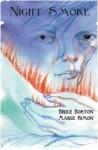 Night Smoke - Bruce Boston, Marge Simon