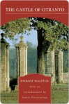 The Castle of Otranto (Barnes & Noble Library of Essential Reading): A Gothic Story - Horace Walpole, Annie Pecastaings