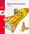 Roy At The Fun Park (Oxford Reading Tree: Stage 4: Sparrows Storybooks) - Roderick Hunt, Jenny Ackland