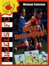 Dirty Defending (Angels FC) - Michael Coleman