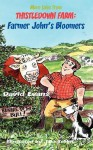 More Tales from Thistledown Farm: Farmer John's Bloomers - David Evans