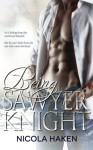 Being Sawyer Knight - Nicola Haken