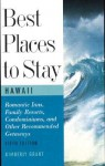 Best Places to Stay in Hawaii: Fifth Edition - Kimberly Grant, Bill Jamison, Bruce Shaw