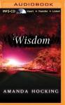 Wisdom (My Blood Approves Series) - Amanda Hocking, Hannah Friedman