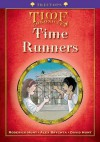 Oxford Reading Tree: Level 11+: TreeTops Time Chronicles: Time Runners - Roderick Hunt
