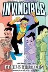 Invincible: Family Matters (v. 1) - Robert Kirkman, Cory Walker, Bill Crabtree