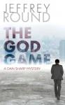 The God Game: A Dan Sharp Mystery - Jeffrey Round