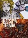 Dragon Girl and Monkey King: The Art of Katsuya Terada - Katsuya Terada