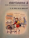 Cartoons 2 For Students of English - L.A. Hill, D. Mallet