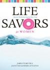 Life Savors for Women - James Stuart Bell Jr., Jeanette Gardner Littleton
