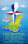 The Festival of Britain: A Land and Its People - Harriet Atkinson, Mary Banham