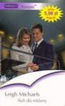 Ślub dla reklamy - Leigh Michaels