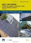 Roofs and Roofing: Performance, Diagnosis, Maintenance, Repair and the Avoidance of Defects (BR 504) (Bre Building Elements Series) - H.W. Harrison