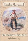Charles M. Russell: The Storyteller's Art - Raphael Cristy, B. Byron Price