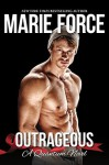 Outrageous - Marie Force