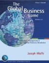 The Global Business Game: A Simulation in Strategic Management and International Business - Joseph Wolfe