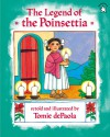 The Legend of the Poinsettia - Tomie dePaola