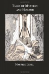 Tales Of Mystery And Horror - Maurice Level, Henry Brodribb Irving